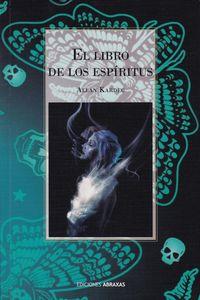 LIBRO DE LOS ESPIRITUS, EL