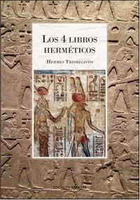 4 LIBROS HEMETICOS, LOS