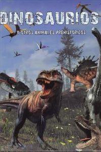 DINOSAURIOS Y OTROS ANIMALES PREHISTORICOS