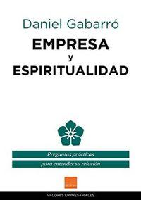 empresa y espiritualidad - Daniel Gabarro