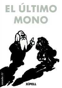 El ultimo mono - Joan Montañes Xipell