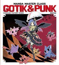 GOTIK & PUNK - MANGA MASTER CLASS