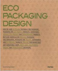 Eco Packaging Design - Miguel  Abellan (ed. )