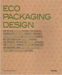 Eco Packaging Design - Miguel  Abellan (ed. )