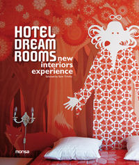HOTEL DREAM ROOMS - NEW INTERIORS EXPERIENCE