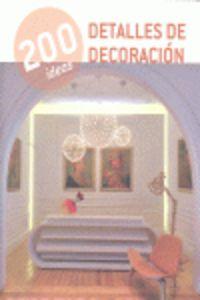 200 IDEAS - DETALLES DE DECORACION