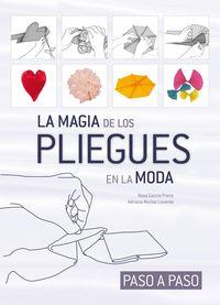 MAGIA DE LOS PLIEGUES EN LA MODA - PASO A PASO