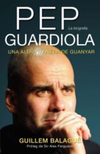 Pep Guardiola (ed. Catala) - Guillem  Balague