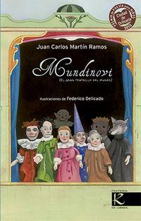 Mundinovi - El Gran Teatrillo Del Mundo - Juan Carlos Martin
