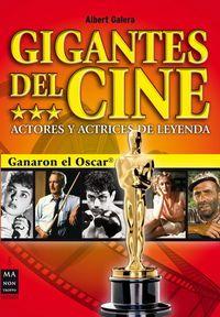 Gigantes Del Cine - Actores Y Actrices De Leyenda - Ganaron El Oscar - Albert Galera