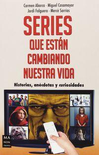 Series Que Estan Cambiando Nuestra Vida - Carmen Abarca