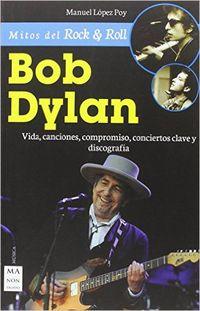 Bob Dylan - Manuel Lopez Poy