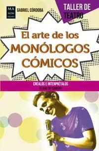 El arte de los monologos comicos - Gabriel Cordoba