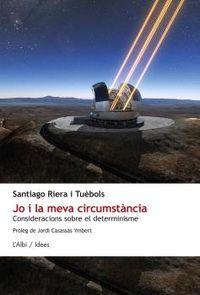 Jo I La Meva Circumstancia - Santiago Riera I Tuebols