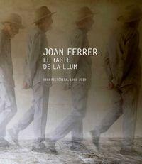 JOAN FERRER - EL TACTE DE LA LLUM