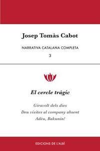 Narrativa Catalana Completa 3 - Josep Tomas Cabot