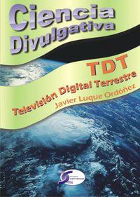 Tdt Television Digital Terrestre - Javier Luque Ordoñez