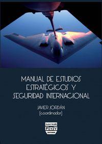 MANUAL DE ESTUDIOS ESTRATEGICOS Y SEGURIDAD INTERNACIONAL
