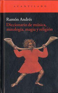 DICC. DE MUSICA Y MITOLOGIA, MAGIA Y RELIGION