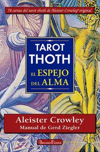 TAROT THOTH - EL ESPEJO DEL ALMA (+CARTAS)