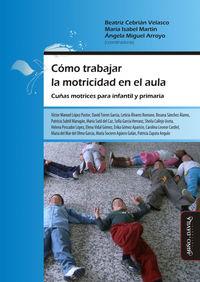 COMO TRABAJAR LA MOTRICIDAD EN EL AULA - CUÑAS MOTRICES PARA INFANTIL Y PRIMARIA