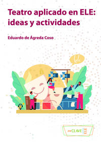 TEATRO APLICADO EN ELE - IDEAS Y ACTIVIDADES