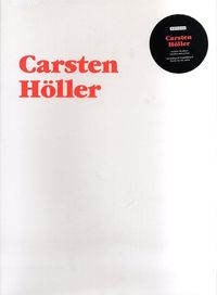 CARSTEN HOLLER - CUADERNO DEL ARTISTA