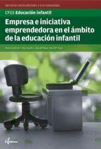 GS - (EIE) EMPRESA E INICIATIVA EMPRENDEDORA PARA LA EDUCACION INFANTIL