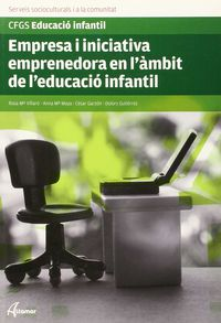 GS - (EIE) EMPRESA I INICIATIVA EMPRENEDORA EN L'AMBIT DE L'EDUACIO INFANTIL (CAT)