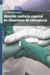 GM - ATENCION SANITARIA ESPECIAL EN SITUACIONES DE EMERGENCIAS - EMERGENCIAS SANITARIAS