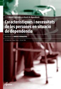 GM - CARACTERISTIQUES I NECESSITATS DE LES PERSONES EN SITUACIO DE DEPENDENCIA (CAT)