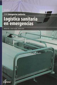 Gm - Logistica Sanitaria En Emergencias - Emergencias Sanitarias - Aa. Vv.