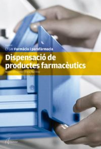 Gm - Dispensacio De Productes Farmaceutics (cat) - B. Hernandez / E. Martinez