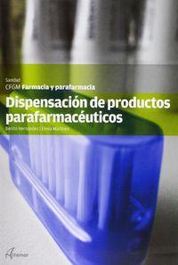 Gm - Dispensacion De Productos Parafarmaceuticos - Farmacia Y Parafarmacia - Sanidad - Benito Hernandez / Elena Martinez