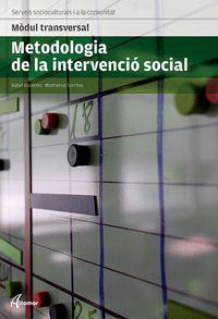 GM / GS - METODOLOGIA DE LA INTERVENCIO SOCIAL (CAT) - MODUL TRANSVERSAL