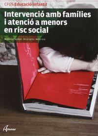 gs - intervencio amb families i atencio a menors en risc social (cat) - educacio infantil - M. Sorribas / A. Garcia / M. Gras