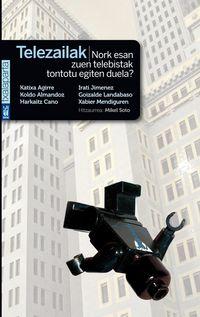 TELEZAILAK - NORK ESAN ZUEN TELEBISTAK TONTOTU EGITEN DUELA?