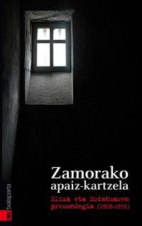 ZAMORAKO APAIZ-KARTZELA - ELIZA ETA ESTATUAREN PRESONDEGIA 1968-1976