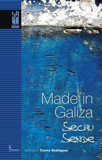 Made In Galiza - Sechu Sende