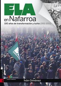 Ela En Nafarroa - 100 Años De Transformacion Y Lucha (1911-2011) - Ivan Gimenez