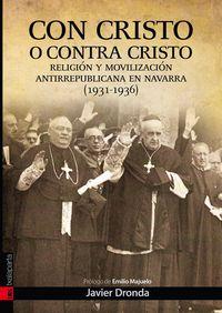 CON CRISTO O CONTRA CRISTO
