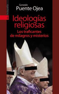 IDEOLOGIAS RELIGIOSAS - LOS TRAFICANTES DE MILAGROS Y MISTERIOS