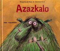Azazkalo - Margarita Del Mazo / Charlotte Pardi