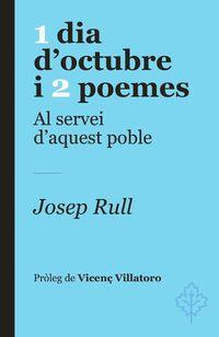 1 DIA D'OCTUBRE I 2 POEMES - AL SERVEI D'AQUEST POBLE