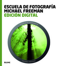 EDICION DIGITAL - ESCUELA DE FOTOGRAFIA MICHAEL FREEMAN