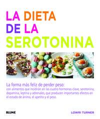 Dieta De La Serotonina, La - La Forma Mas Feliz De Perder Peso - Lowri Turner