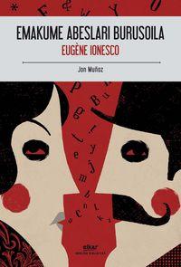Emakume Abeslari Burusoila - Eugene Ionesco