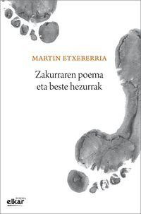 Zakurraren Poema Eta Beste Hezurrak - Martin Etxeberria Garro