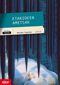 Etakideen Ametsak - Markos Zapiain Agirre