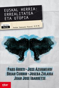 Euskal Herria - Errealitatea Eta Utopia - Pako Aristi / [ET AL. ]